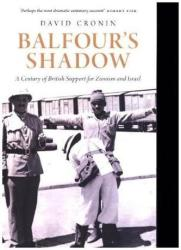Balfour's Shadow - A Century of British Support for Zionism and Israel (ISBN: 9780745399430)