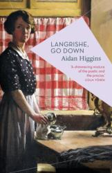 Langrishe, Go Down (ISBN: 9781786695208)