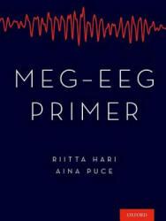 MEG-EEG Primer (ISBN: 9780190497774)