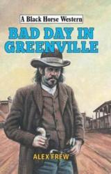 Bad Day in Greenville (ISBN: 9780719822483)