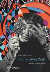 Fahrelnissa Zeid - Painter of Inner Worlds (ISBN: 9781908970312)