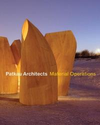 Patkau Architects: Material Operations (ISBN: 9781616895709)