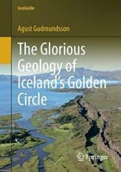 Glorious Geology of Iceland's Golden Circle (ISBN: 9783319551517)
