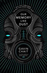 Our Memory Like Dust (ISBN: 9780857523907)