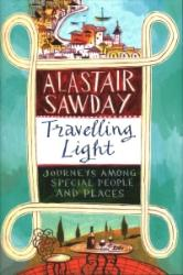 Travelling Light - Journeys Among Special People and Places (ISBN: 9781408708521)