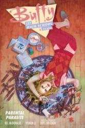 Buffy: The High School Years - Parental Parasite (ISBN: 9781506703046)