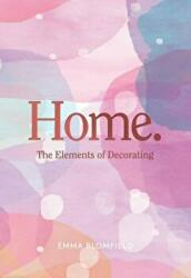 Home - The Elements of Decorating (ISBN: 9781743792711)