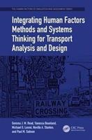 Integrating Human Factors Methods and Systems Thinking for Transport Analysis and Design (ISBN: 9781138749238)
