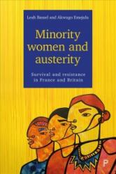Minority Women and Austerity - Leah Bassel, Akwugo Emejulu (ISBN: 9781447327134)