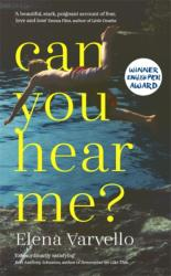 Can you hear me? - The viciously gripping page-turner of summer 2017 (ISBN: 9781473654884)