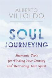 Soul Journeying (ISBN: 9781781809235)