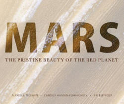 Mars - The Pristine Beauty of the Red Planet (ISBN: 9780816532568)