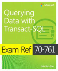 EXAM REF 70761 QUERYING DATA WITH TRANSA (ISBN: 9781509304332)