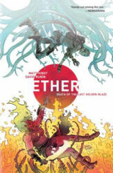 Ether Volume 1: Death of the Last Golden Blaze (ISBN: 9781506701745)
