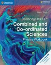 Cambridge IGCSE Combined and Co-Ordinated Sciences Physics Workbook (ISBN: 9781316631065)