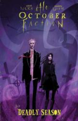The October Faction, Volume 4: Deadly Season (ISBN: 9781631409196)