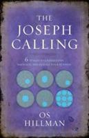 Joseph Calling: 6 Stages to Understand, Navigate and Fulfill your Purpose (ISBN: 9781424554720)