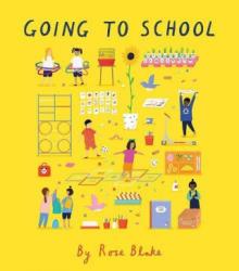 Going to School (ISBN: 9781847808981)