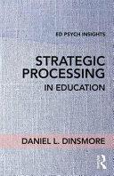 Strategic Processing in Education (ISBN: 9781138201774)