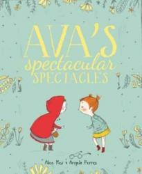 Ava's Spectacular Spectacles (ISBN: 9781912076536)