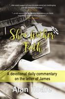 Shoe Leather Faith (ISBN: 9781911086734)