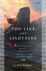 Too Like the Lightning (ISBN: 9781786699497)