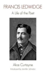 Francis Ledwidge - A Life of the Poet (ISBN: 9781848406186)