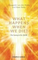 What Happens When We Die? - Our Journey in the Afterlife (ISBN: 9781912230075)