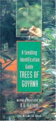 TREES OF GUYANA (ISBN: 9781551050478)