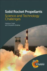 Solid Rocket Propellants - Science and Technology Challenges (ISBN: 9781782620969)
