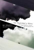 Magician's Glass - Ed Douglas (ISBN: 9781911342489)