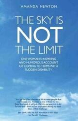 Sky is Not the Limit (ISBN: 9781911474272)