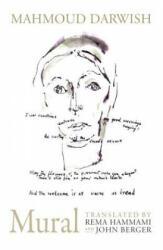 Mahmoud Darwish - Mural - Mahmoud Darwish (ISBN: 9781786630575)