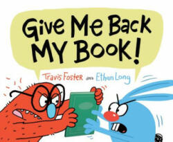 Give Me Back My Book! (ISBN: 9781452160405)