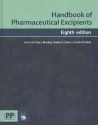 Handbook of Pharmaceutical Excipients (ISBN: 9780857112712)
