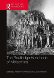 Routledge Handbook of Metaethics (ISBN: 9781138812208)