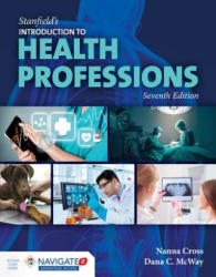 Stanfield's Introduction To Health Professions (ISBN: 9781284098808)