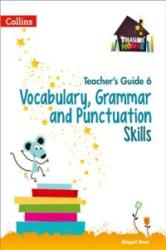 Vocabulary, Grammar and Punctuation Skills Teacher's Guide 6 (ISBN: 9780008223014)