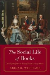 Social Life of Books - Reading Together in the Eighteenth-Century Home (ISBN: 9780300208290)