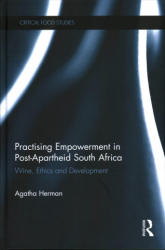 Practising Empowerment in Post-Apartheid South Africa (ISBN: 9781472476036)