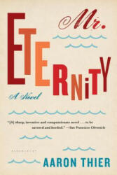 Mr. Eternity (ISBN: 9781632860958)