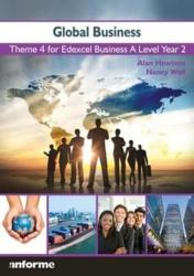 Global Business - Theme 4 for Edexcel Business A Level Year 2 (ISBN: 9781780140346)