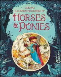 Illustrated Stories of Horses and Ponies (ISBN: 9781409596691)