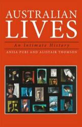 Australian Lives - An Intimate History (ISBN: 9781922235787)