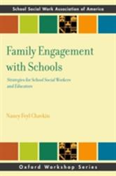 Family Engagement with Schools - Strategies for School Social Workers and Educators (ISBN: 9780190642129)