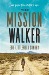 Mission Walker - I was given three months to live. . . (ISBN: 9780718093501)