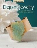 Easy To Make Elegant Jewelry (ISBN: 9781497203112)
