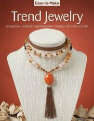 Easy To Make Trend Jewelry (ISBN: 9781497203129)