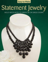 Easy To Make Statement Jewelry (ISBN: 9781497203136)