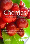 Cherri - Botany Production and Uses (ISBN: 9781780648378)